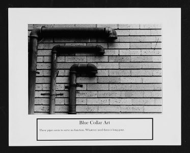 "Ryan Evanoff, ""Blue Collar Art,"" Black and white photograph, 8 1/2"" x 10 1/2"", 2006"
