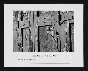 "Ryan Evanoff, ""There Are Doors That Open,"" Black and white photograph, 8 1/2"" x 10 1/2"", 2006"